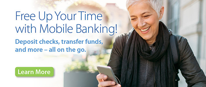 Free up your time with Mobile Banking